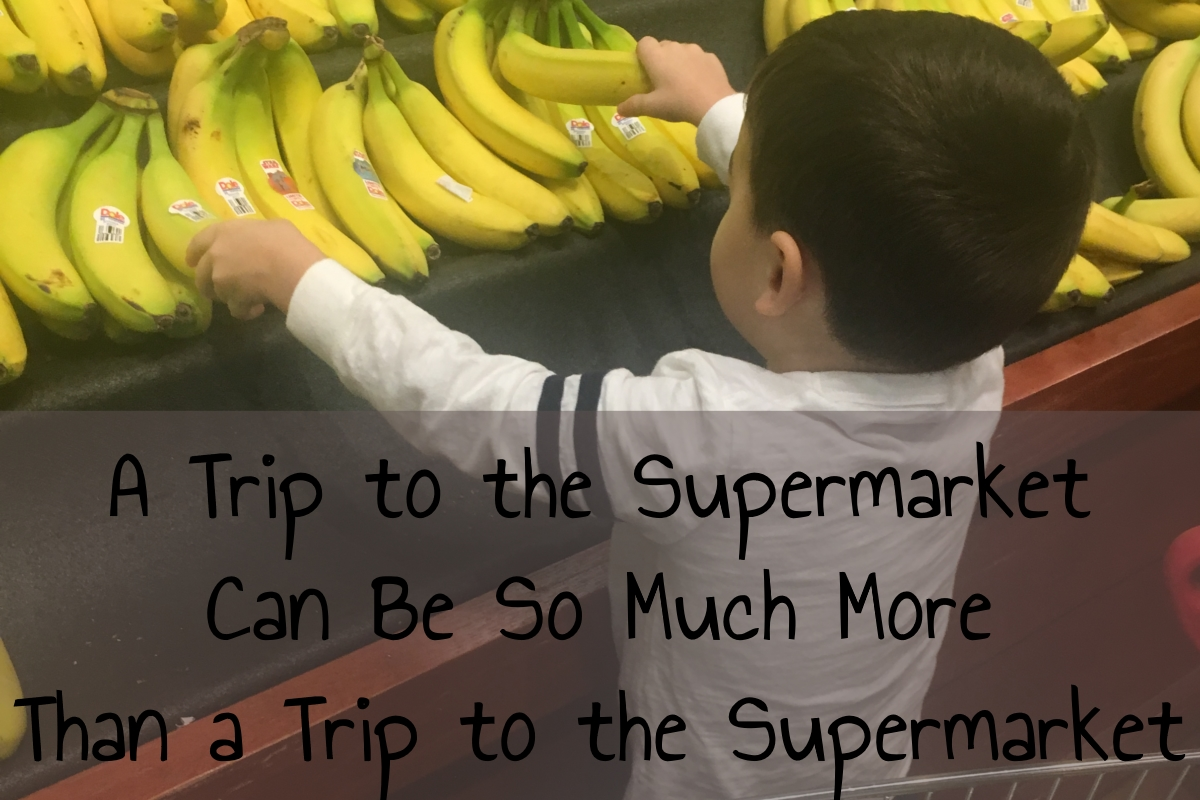 A Trip to the Supermarket Can Be So Much More Than a Trip to the Supermarket!