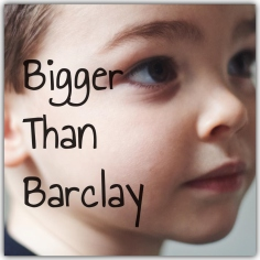 Bigger Than Barclay