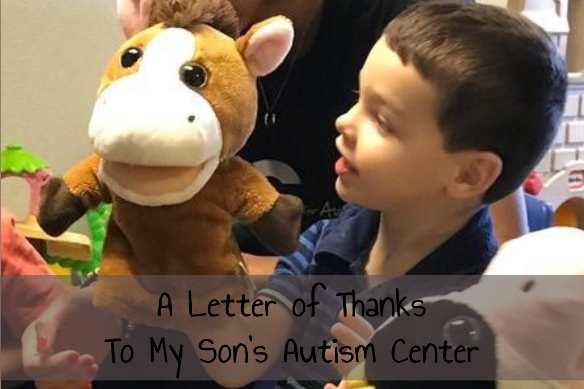 A Letter of Thanks to My Son's Autism Center