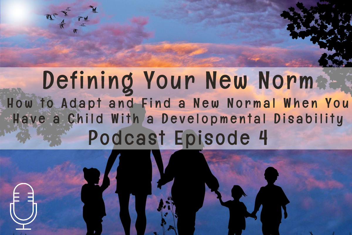 Podcast 04: Defining Your NewNorm