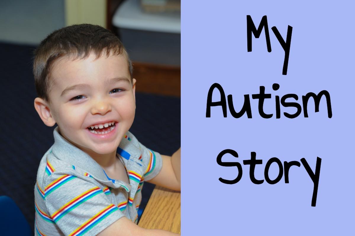 My Autism Story