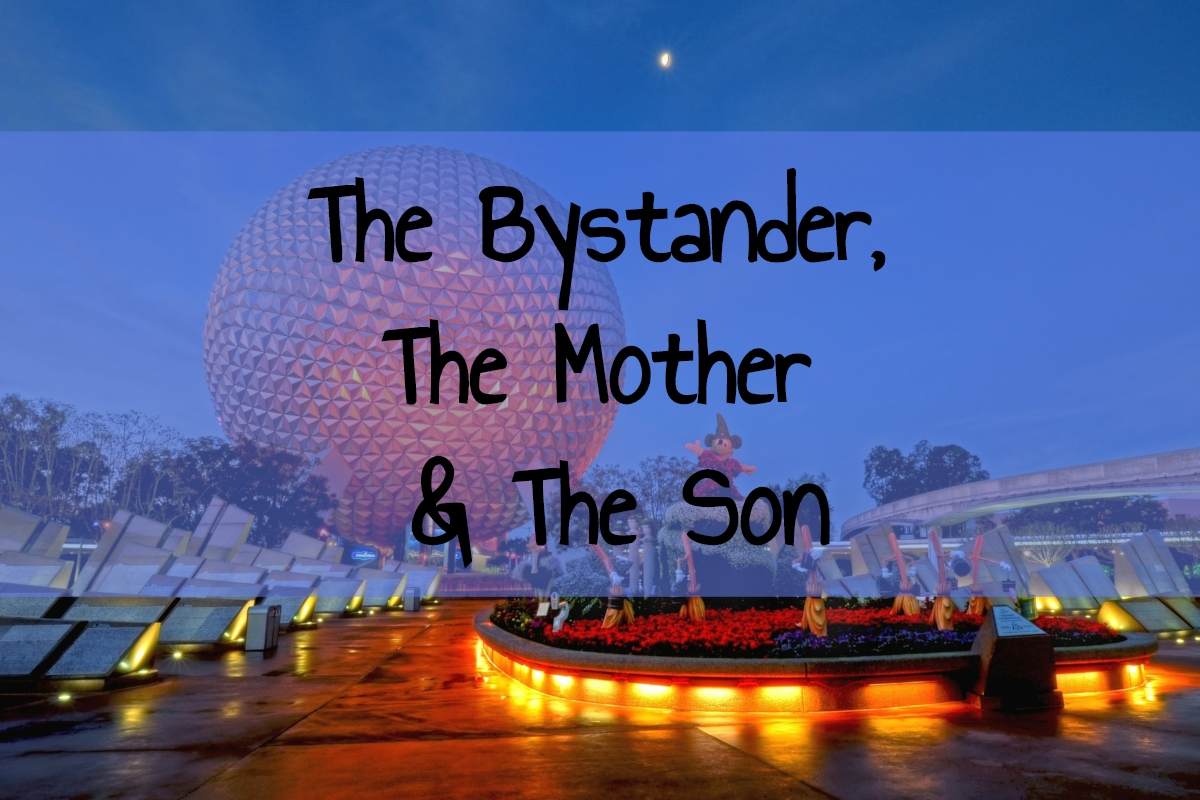 The Bystander, The Mother & TheSon