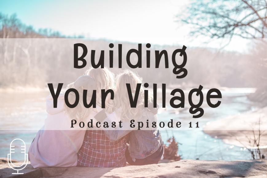 Building Your Village 2