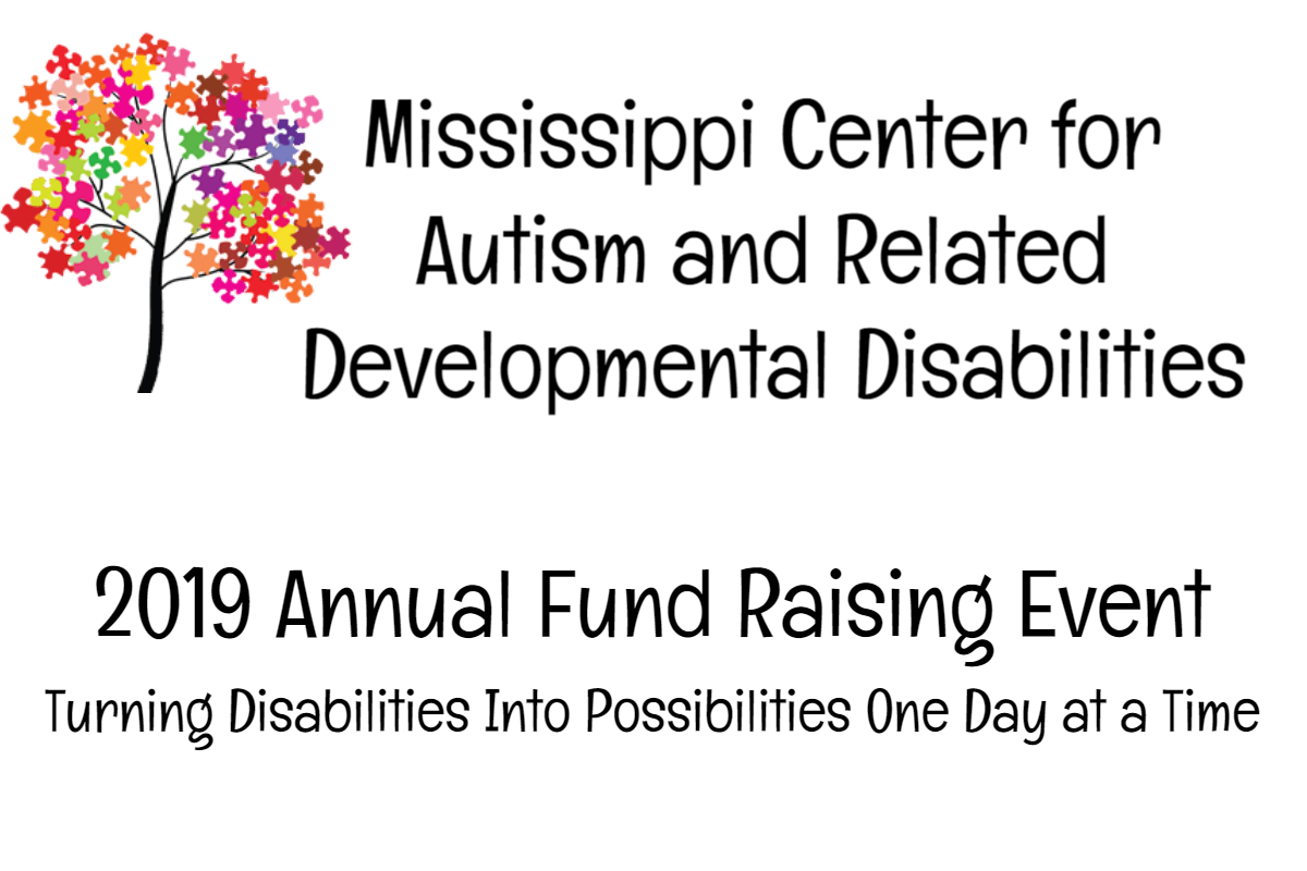 Mississippi Center for Autism and Related Developmental Disabilities 2019 Annual Fund Raising Event