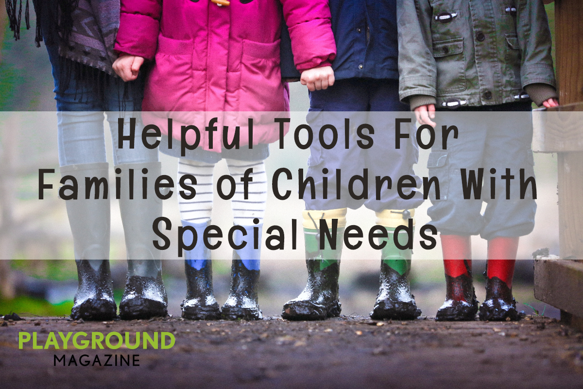 Helpful Tools for Families of  Children with Special Needs